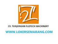 Lowongan Kerja Semarang di CV Tunjungan Flotech Machinery Mei 2021