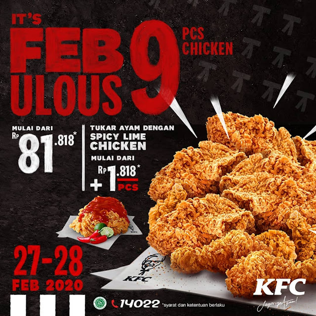 #KFC - #Promo IT's FEB9ULOUS Dapat 9 Ayam Mulai 81K (s.d 28 Feb 2020)