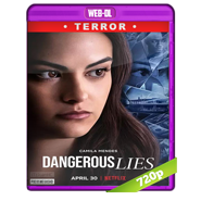 Mentiras peligrosas (2020) WEB-DL 720p Audio Dual Latino-ingles