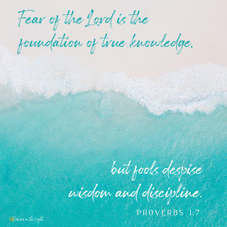 Fear of the Lord is the foundation of true knowledge, but fools despise wisdom and discipline. Proverbs 1:7