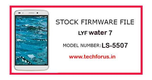 How to Flash LYF Water 7 LS-5507 (Stock ROM) Step by Step