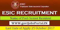Employees State Insurance Corporation Haryana Recruitment 2017– Senior Resident