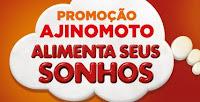 Promoção Ajinomoto 'Alimenta seus sonhos' promoajinomoto.com.br