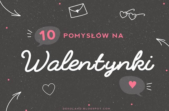 ♥️ 10 pomysłów jak spędzić na Walentynki ♥️