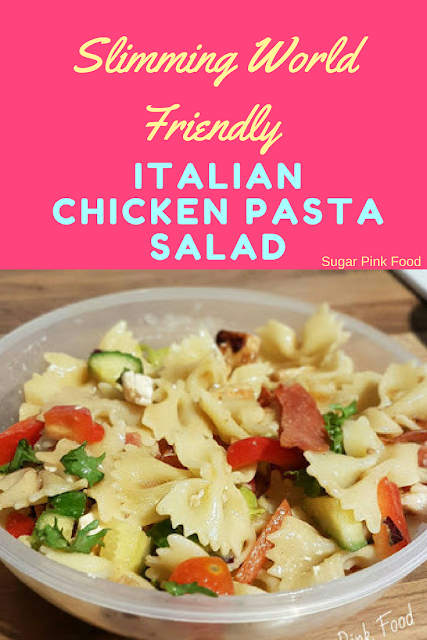Italian Chicken Pasta Salad slimming world recipe