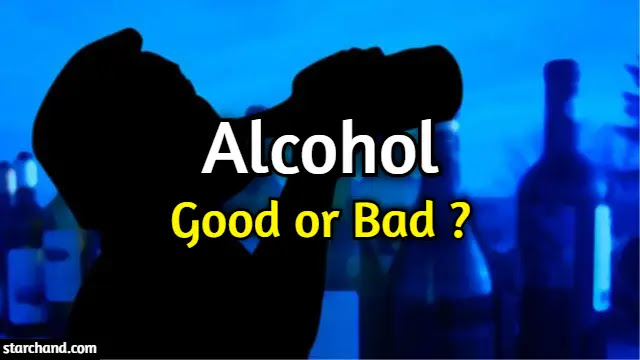 Alcohol Good or Bad?