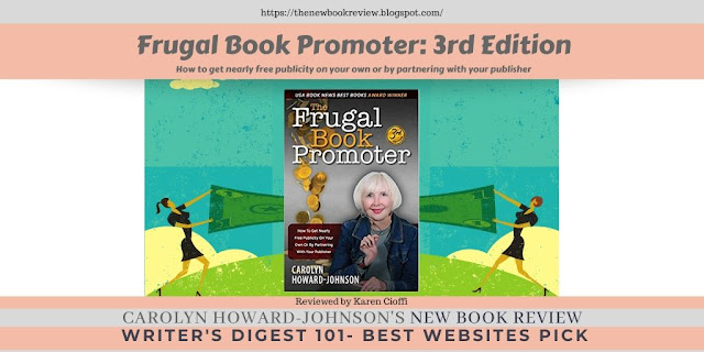 Writers on the Move Guru Karen Cioffi Reviews Third Edition of The Frugal Book Promoter