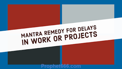 Mantra Remedy for Resolving Obstacles in Work or Projects