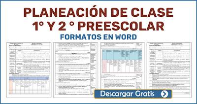 PLANEACIÓN DE CLASE 1° y 2 GRADO PREESCOLAR