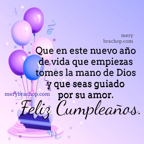 Imágenes cristianas de cumpleaños, mensaje corto, Dios te conceda que se realicen tus planes, tarjeta de cumpleaños con frases por Mery Bracho.