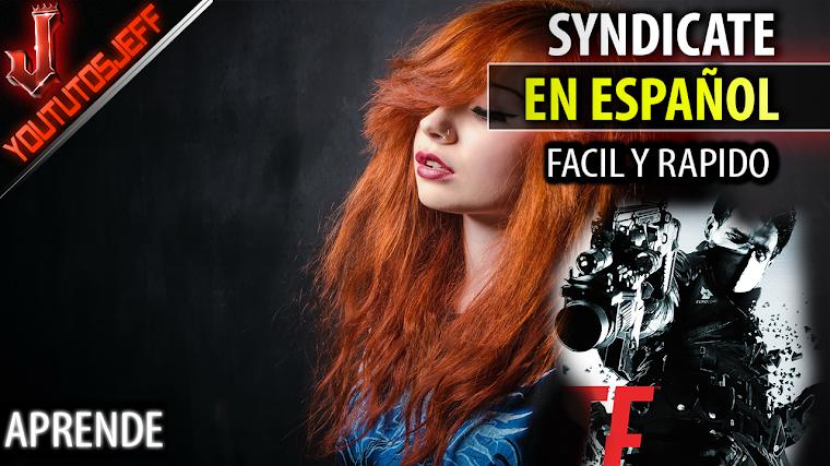 Como poner Syndicate en español