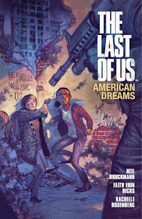The Last of Us: American Dreams by Faith Erin Hicks, Neil Druckermann and Brendan Wright