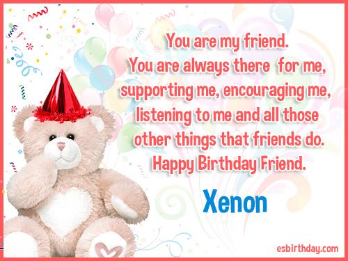Xenon Happy birthday friends always