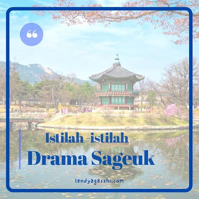 Mengenal Korea melalui Drama Sageuk