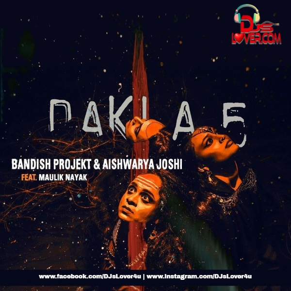 Dakla 5 Bandish Projekt Remix DJ Sitanshu x DJ Swati