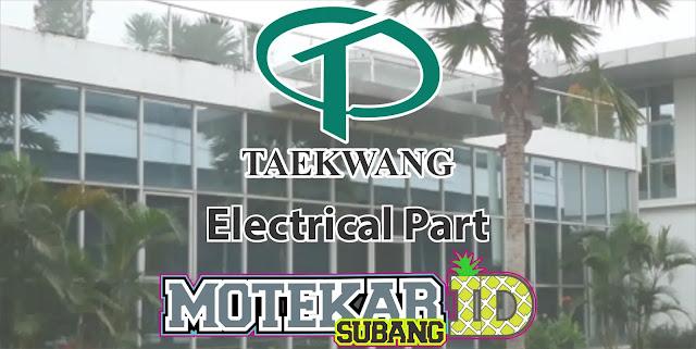 Lowongan Kerja PT. Taekwang Electrical Part 2019