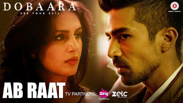 Here Is 'Ab Raat' Video Song From 'Dobaara'
