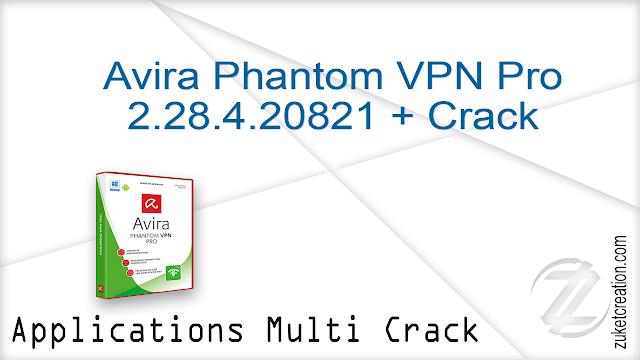 Avira Phantom VPN Pro 2.28.4.20821 + Crack