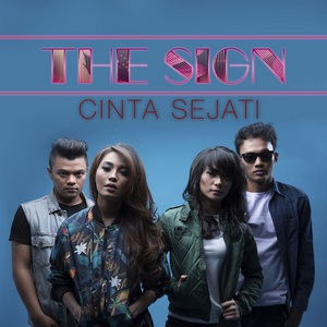 The Sign - Cinta Sejati