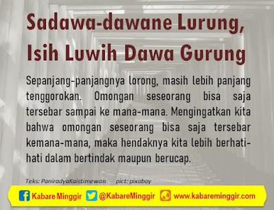 Makna Falsafah Jawa, Sadawa-dawane Lurung, Isih Luwih Dawa Gurung