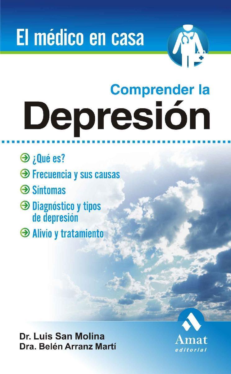 Comprender la depresión – Luis San Molina