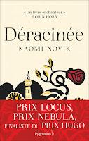 http://leden-des-reves.blogspot.fr/2017/02/deracinee-naomi-novik.html