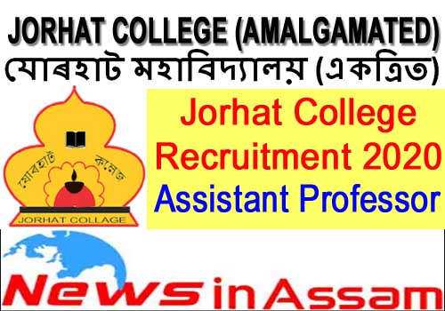 Jorhat College Recruitment 2020