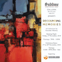 Recounting Memories by Gurudas Shenoy at Sublime Art Galleria in Bangalore, Art Bengaluru 2018 at UB City