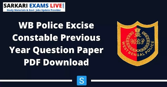 WB Police Excise Constable Previous Papers PDF | Download WB Excise SI Previous Question Papers PDF Download in Bengali