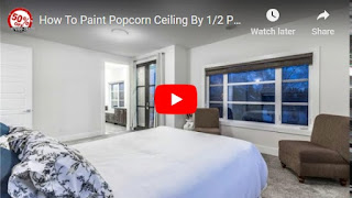 How To Paint Popcorn Ceiling