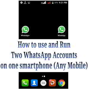 How to use and Run two WhatsApp accounts on one smartphone)