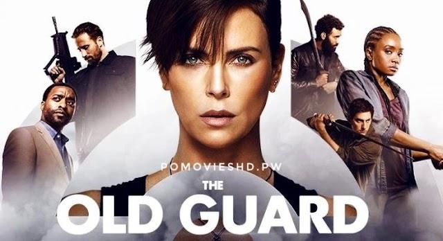 The Old Guard (2020) Dual Audio [Hindi + ENG] 720p & 480p GDrive MEGA Download