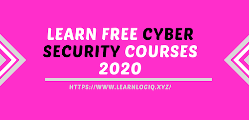 Learn Cyber Security From Free Courses 2020