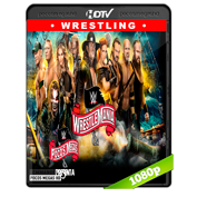 WWE Wrestlemania 36 (2020) HDTV 1080p Latino Ingles Both brands