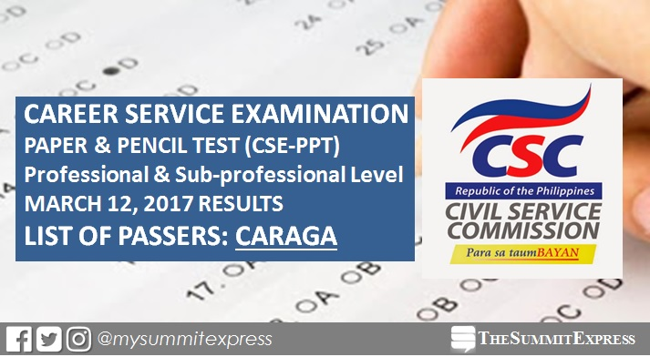 CARAGA Passers: March 2017 Civil Service exam results (CSE-PPT)
