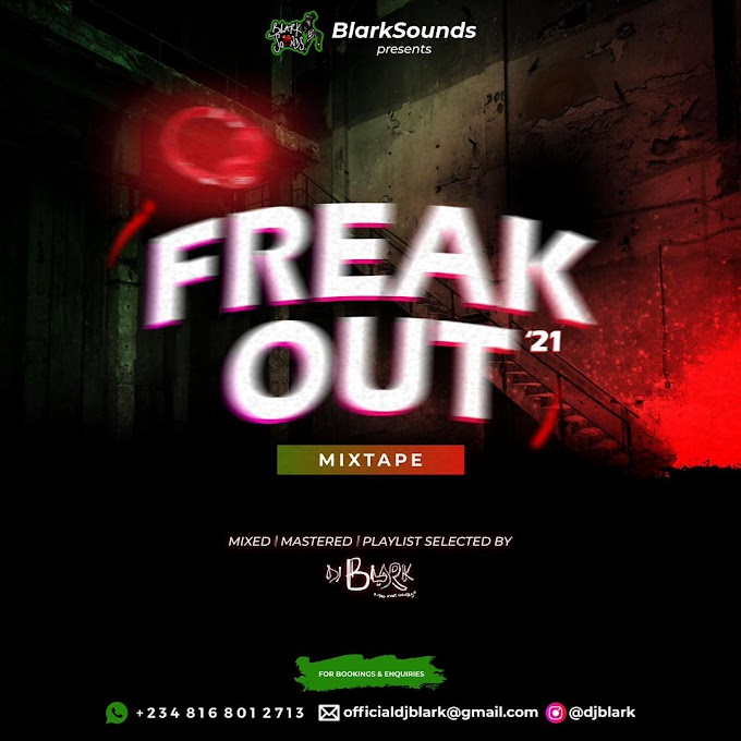 DJ Blark - Freak Out Mixtape