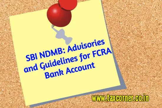 sbi-ndmb-advisories-guidelines-fcra-bank-account