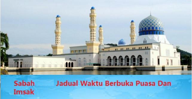 Jadual Berbuka Puasa Dan Imsak Sabah 2017