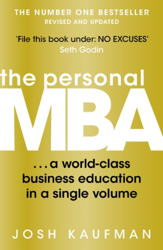 THE PERSONAL MBA SUMMARY - JOSH KAUFMAN
