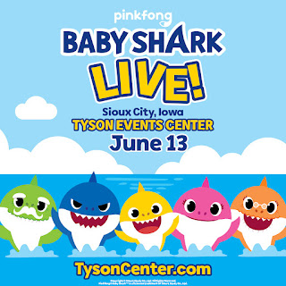 cartoon sharks appear at the bottom of a graphic with details on the Baby Shark Live performance in Sioux City on June 13th