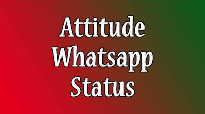 Attitude Whatsapp Status In English