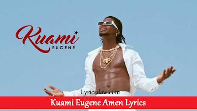 Kuami Eugene Amen Lyrics