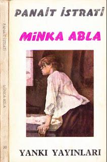 Panait İstrati - Bütün eserleri - 11 - Minka Abla