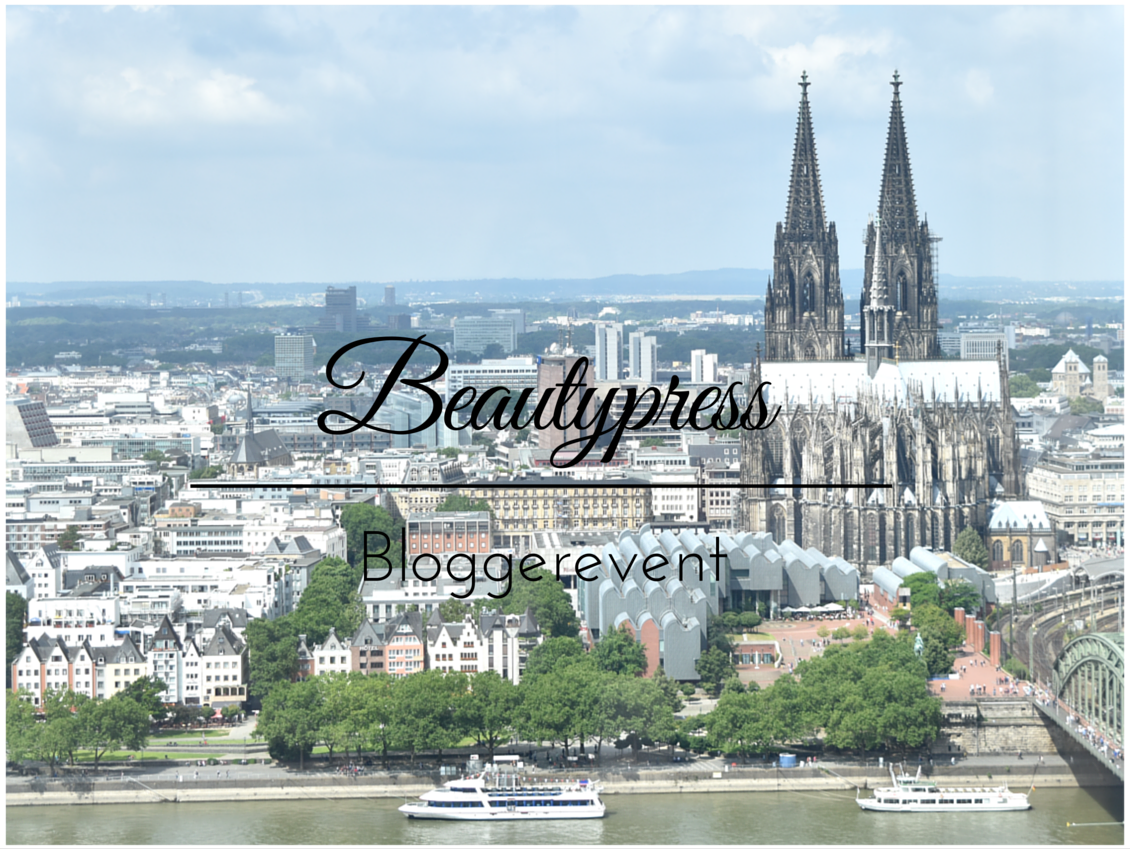 Beautypress Bloggerevent Juli 2017 Köln