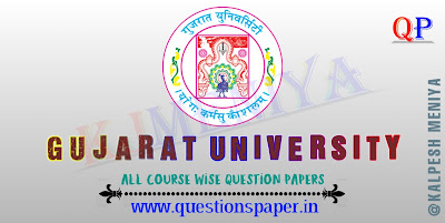 GUJ UNI previous year papers,GUJ UNI sample papers,GUJ UNI model papers,Gujarat University previous year papers,Gujarat University sample papers,Gujarat University model papers,pdf download,,GUJ UNI Previous Year Paper, Sample Paper, Model Paper | Gujarat University Previous Year Paper, Sample Paper, Model Paper PDF Download