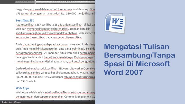 Cara mengatasi tulisan dokumen Microsoft Word tanpa spasi/bersambung di Microsoft Office 2007