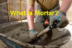 What is Mortar? - | Properties | Uses Civil Lead