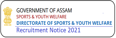 Directorate of Sports & Youth Welfare Assam Recruitment 2021