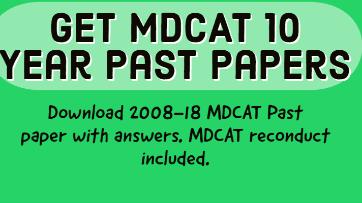 UHS MCAT PAST PAPERS 2008-2018 WITH ANSWER KEYS - Edupakistan