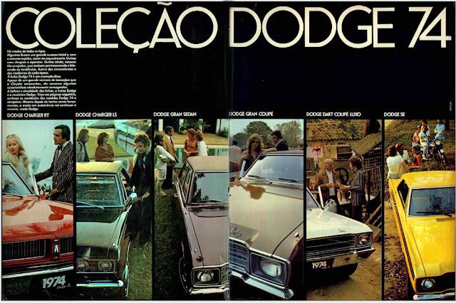 propaganda 1973 - Coleção Dodge 74, Dodge Dart 1974, chrysler anos 70, carro antigo chrysler, anos 70, década de 70, propaganda anos 70, Oswaldo Hernandez,